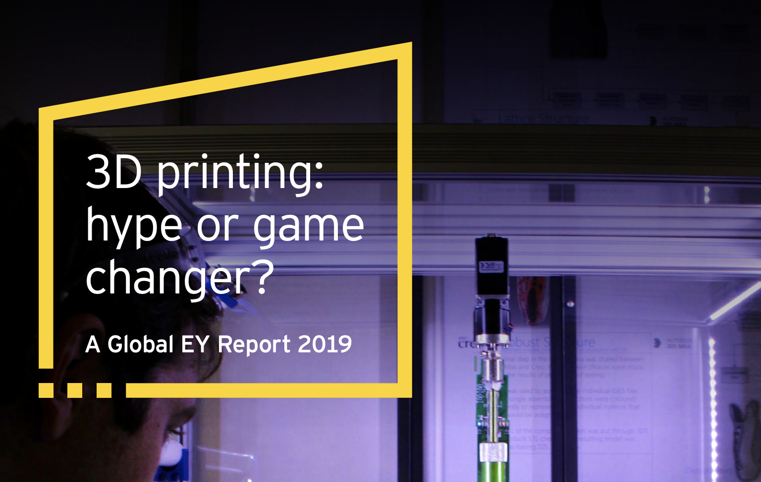 2019 Global EY Report on 3D Printing