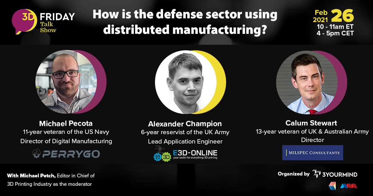 3D Friday Talk Show How is the defense sector using distributed manufacturing? 3YOURMIND